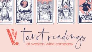 Tarot at Weston Wine Comapny